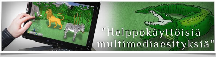 Kosketusnäytöllisiä multimediaesityksiä